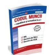 Codul Muncii - republicat si actualizat la zi -