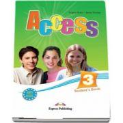 Virginia Evans, Curs limba engleza Access 3 Manualul elevului pentru clasa a VII-a (nivel pre-intermediate)