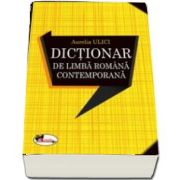 Aurelia Ulici, Dictionar de limba romana contemporana - Editia a II-a revizuita si adaugita