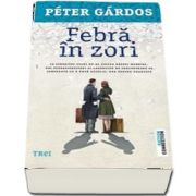 Febra in zori (Peter Gardos)