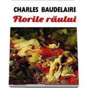 Florile raului (Charles Pierre Baudelaire)