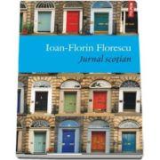 Ioan Florin Florescu, Jurnal scotian