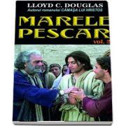 Lloyd C. Douglas, Marele pescar, volumul 2