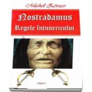 Michel Zevaco, Nostradamus. Regele intunericului