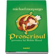 Michael Morpurgo, Proscrisul - Povestea lui Robin Hood