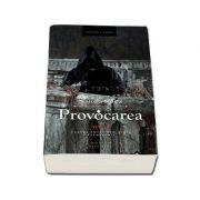 Provocarea, volumul 2 - Cartea intai din seria Rephelimii