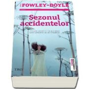 Sezonul accidentelor (Moira Fowley Doyle)