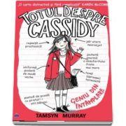 Tamsyn Murray, Totul despre Cassidy. Geniu din intamplare
