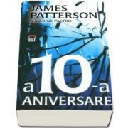 A 10-a aniversare (James Patterson)
