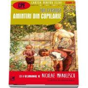 Ion Creanga, Amintiri din copilarie - (Colectia Cartea pentru elevi, Clasele V-VIII)