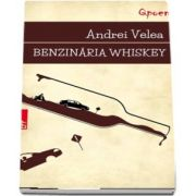Andrei Velea, Benzinaria Whisky