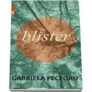 Blister (Gabriela Feceoru)