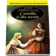 Joseph Thomas Sheridan Le Fanu, Carmilla si alte nuvele - Bibliografie scolara recomandata