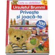 Cartea cu abtibilduri (2 - 3 ani). Ursuletul Brummi - Priveste si joaca-te. 100 abtibilduri