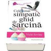 Iovine Vicki, Cel mai simpatic ghid de sarcina - Editia a IV-a