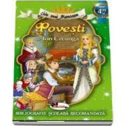 Ion Creanga - Cele mai frumoase Povesti de Ion Creanga (Bibliografie scolara recomandata)