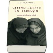 Azar Nafisi, Citind Lolita in Teheran - Memorii despre carti