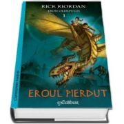 Riordan Rick, Eroul pierdut - Primul volum din seria Eroii Olimpului