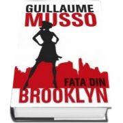 Guillaume Musso, Fata din Brooklyn - Editie cartonata