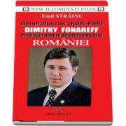 Emil Strainu, Generalul rus (KGB - FSB) Dimitry Fonareff. Previziuni despre viitorul lumii si al Romaniei