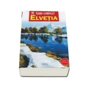 Ghid complet Elvetia