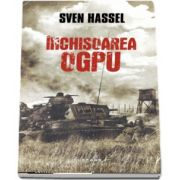 Sven Hassel - Inchisoarea OGPU - Editia 2017