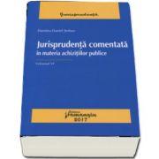 Dumitru Daniel Serban, Jurisprudenta comentata in materia achizitiilor publice. Volumul VI