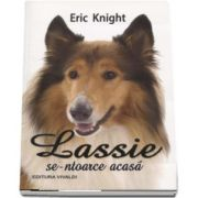 Eric Knight, Lassie se-ntoarce acasa