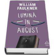 William Faulkner, Lumina in august