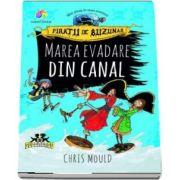 Chris Mould, Marea evadare din canal - Piratii de buzunar, volumul II