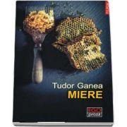 Miere (Tudor Ganea)