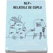 Robin Prior - NLP si relatiile de cuplu - Editia a II-a, revizuita