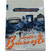 Povestiri din Bucuresti (Dana Fodor Mateescu)