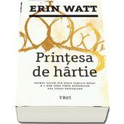 Erin Watt, Printesa de hartie - Primul volum din seria Familia Royal