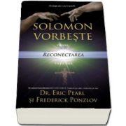 Eric Pearl, Solomon vorbeste despre reconectarea vietii tale - Editia a II-a