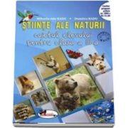Stiinte ale naturii. Caietul elevului pentru clasa a III-a - Mihaela Ada Radu si Dumitra Radu