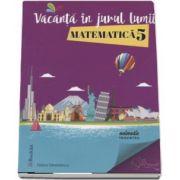 Felicia Sandulescu, Vacanta in jurul lumii. Matematica pentru clasa a 5-a