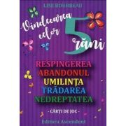Lise Bourbeau, Vindecarea celor 5 rani (respingerea, abandonul, umilirea, tradare, nedreptate) - Carti de joc Lise Bourbeau