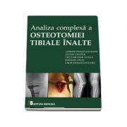 Serban Dragosloveanu - Analiza complexa a Osteotomiei Tibiale Inalte