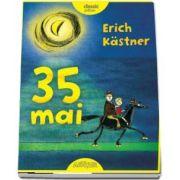35 mai sau Konrad porneste calare spre Marile Sudului de Erich Kastner