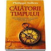Calatorii timpului de Philippe Sollers