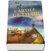 Cartile Getilor de Nicolo Zeno (Editie bilingva Italiana - Romana)