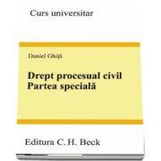 Drept procesual civil. Partea speciala de Daniel Ghita (Curs universitar)