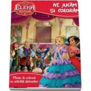 Elena din Avalor - Disney. Coloram si ne jucam (Planse de colorat cu activitati distractive)