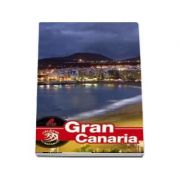 Ghid turistic - Gran canaria (Colectia Calator pe mapamond)