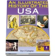 Illustrated History of the USA de Bryn OCallaghan