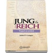 Jung si Reich - Trupul ca umbra de John P. Conger