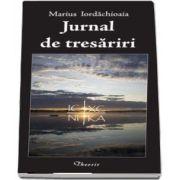 Jurnal de tresariri de Marius Iordachioaia