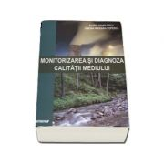 Elena Gavrilescu - Monitorizarea si diagnoza calitatii mediului