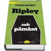 Ripley sub pamant (Patricia Highsmith)